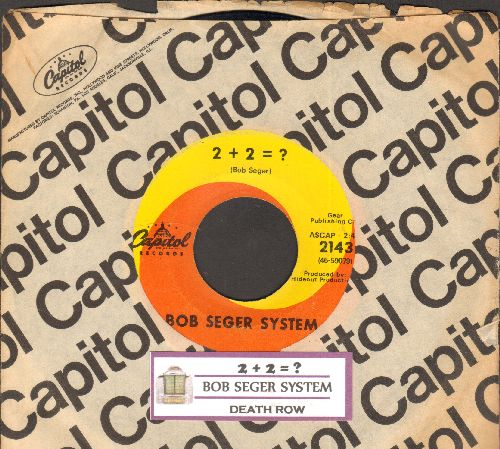 Seger, Bob System - 2 + 2 = ?/Death Row (with juke box label and Capitol company sleeve) - EX8/ - 45 rpm Records