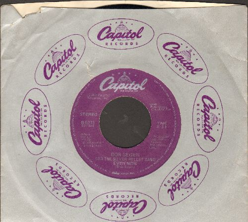 Seger, Bob & The Silver Bullet Band - Even Now/Little Victories (with Capitol company sleeve) - EX8/ - 45 rpm Records