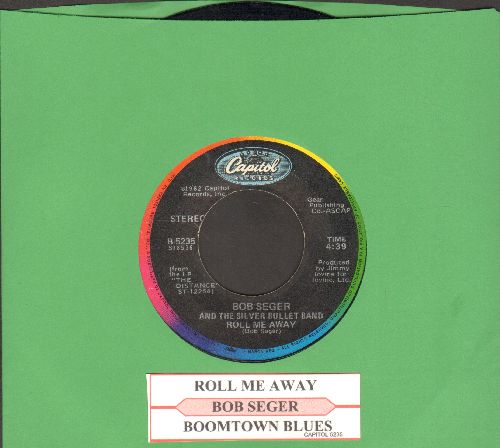 Seger, Bob & The Silver Bullet Band - Roll Me Away/Boomtown Blues (with juke box label) - EX8/ - 45 rpm Records