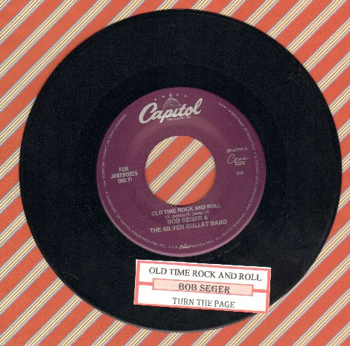 Seger, Bob & The Silver Bullet Band - Old Time Rock & Roll/Turn The Page (with juke box label) - EX8/ - 45 rpm Records