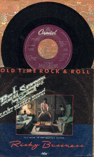 Seger, Bob & The Silver Bullet Band - Old Time Rock & Roll/Till It Shines (with picture sleeve) - NM9/VG7 - 45 rpm Records