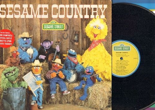 Sesame Street - Sesame Country - With special guests Glen Campbell, Crystal Gayle, Loretta Lynn and Tanya Tucker (Vinyl STEREO LP record, gate-fold cover with song lyrics on inside!) - NM9/NM9 - LP Records
