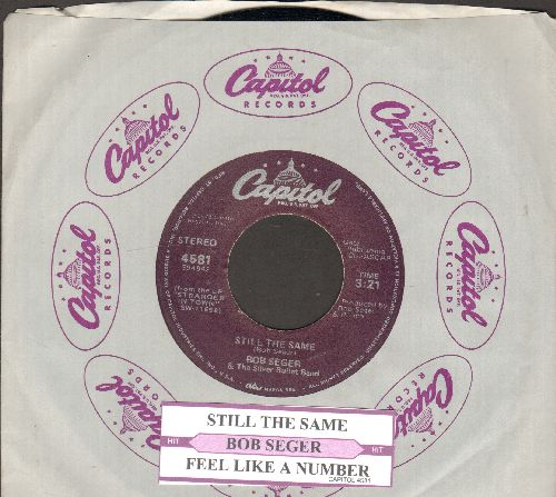 Seger, Bob & The Silver Bullet Band - Still The Same/Feel Like A Number (with juke box label and Capitol company sleeve) - NM9/ - 45 rpm Records