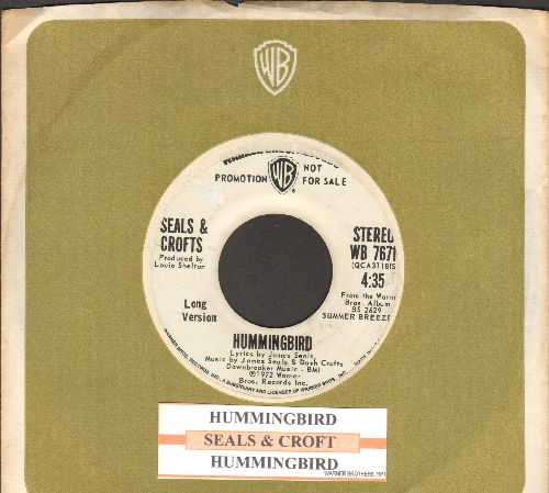 Seals & Crofts - Hummingbird (double-A-sided DJ advance pressing with juke box label and company sleeve) - EX8/ - 45 rpm Records