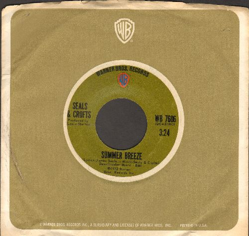 Seals & Crofts - Summer Breeze/East Of Ginger Tree (with Warner Brothers company sleeve) - EX8/ - 45 rpm Records