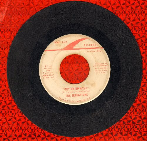 Sensation - I Won't Be Hurt/Get On Up Mama - VG6/ - 45 rpm Records