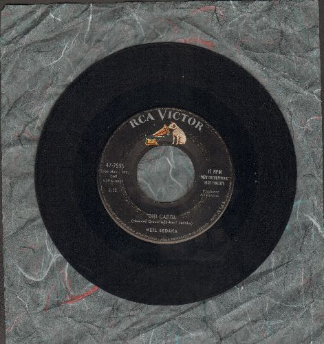 Sedaka, Neil - Oh! Carol/One Way Ticket  - VG7/ - 45 rpm Records