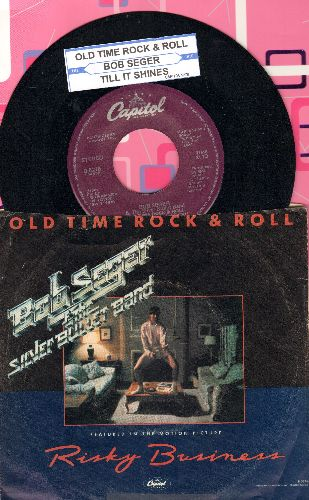Seger, Bob & The Silver Bullet Band - Old Time Rock & Roll/Till It Shines (with picture sleeve and juke box label - NM9/VG7 - 45 rpm Records