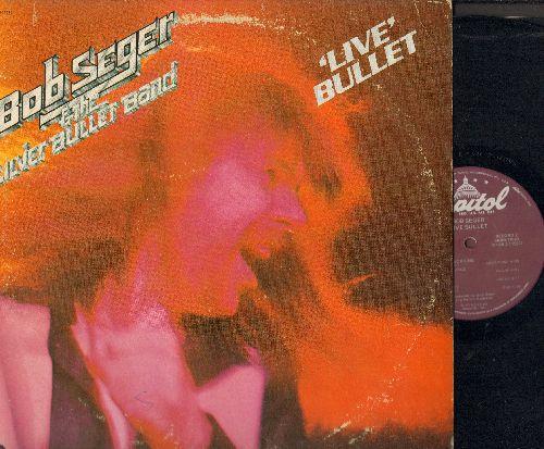 Seger, Bob & The Silver Bullet Band - Live Bullet: Nutbush City Limits, Travelin' Man, Bo Diddley, Ramblin' Gamblin' Man, Heavy Music, Let It Rock (2 vinyl LP records in gate-fold cover) - EX8/VG7 - LP Records