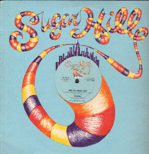 Sequence - And You Know That (12 inch Maxi Single with Long and Short version of the Dance Club Hit, with SugarHill company cover) - EX8/ - Maxi Singles