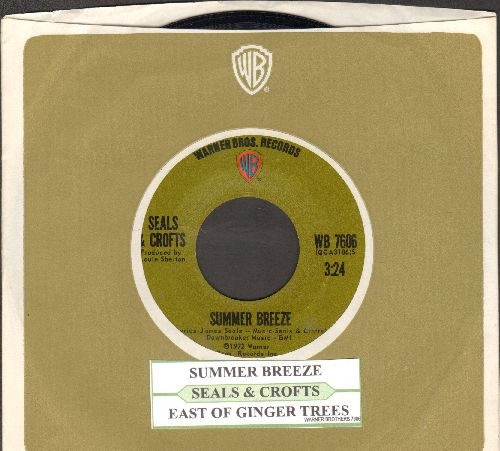 Seals & Crofts - Summer Breeze/East Of Ginger Tree (with juke box label and Warner Brothers company sleeve) - NM9/ - 45 rpm Records