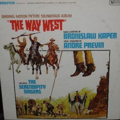 Serendipity Singers - The Way West - Original Motion Picture Sound Track, music by Bronislaw Kaper, conducted by Andre Previn, featuring The Serendipity Singers (Vinyl STEREO LP record) - M10/EX8 - LP Records