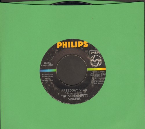 Serendipity Singers - Freedom's Star/Don't Let The Rain Come Down (Crooked Little Man)  - EX8/ - 45 rpm Records