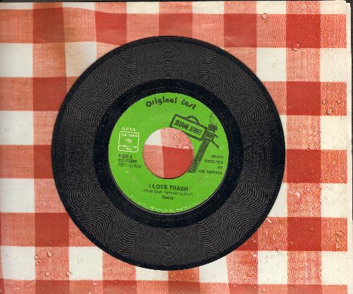 Sesame Street - Oscar The Grouch sings I Love Trash/The Anything People sing Goin' For A Ride - EX8/ - 45 rpm Records