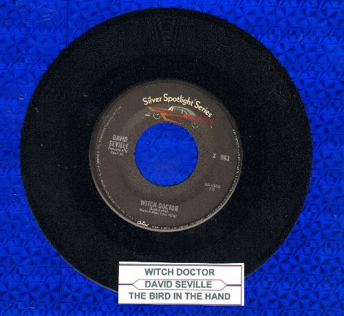 Seville, David - Witch Doctor (This NOVELTY Hit preceded all of the Chipmunk songs!)/The Bird On My Head (double-hit re-issue with juke box label) - NM9/ - 45 rpm Records