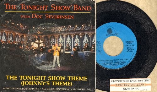 Severinsen, Doc & Tonight Show Band - Johnny's Theme (The Tonight Show Theme)/Skyliner (with juke box label and picture sleeve) - EX8/VG7 - 45 rpm Records