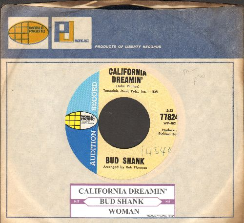 Shank, Bud - California Dreamin'/Woman (DJ advance pressing with juke box label and company sleeve) - NM9/ - 45 rpm Records