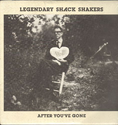 Legendary Shack Shakers - After You've Gone: (Sing A) Worried Song, Curse Of The Cajun Queen, Long Legs, Garden Of Delights, Invisible Hand (vinyl LP record, SEALED, never opened!) - SEALED/SEALED - LP Records
