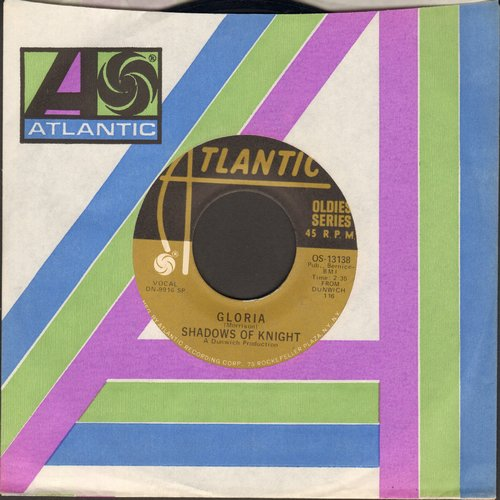 Shadows Of Knight - Gloria/Dark Side (re-issue with Atlantic company sleeve) - EX8/ - 45 rpm Records