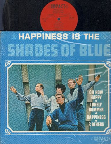 Shades Of Blue - Happiness Is The Shades Of Blue: Oh How Happy, Lonely Summer, Millionaire, Orphan Boy (vinyl MONO LP record) - EX8/NM9 - LP Records
