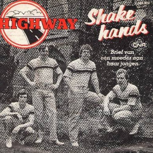 Highway - Shake Hands (Dutch version of the 1965 Drafi Deutscher Hit)/Brief van een moeder aan haar jongen (Dutch Pressing with picture sleeve, sung in Dutch) - NM9/EX8 - 45 rpm Records