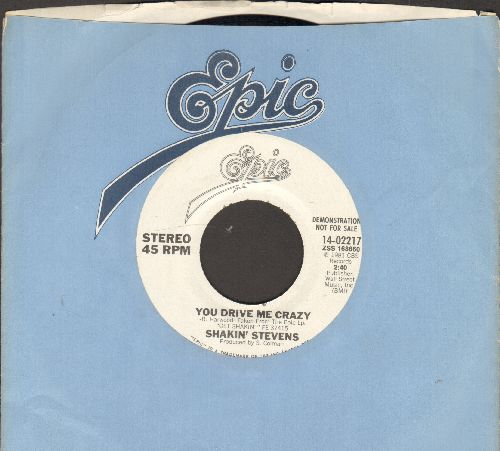 Stevens, Shakin' - You Drive Me Crazy/Let Me Show You How (DJ advance pressing with Epic company sleeve) - VG7/ - 45 rpm Records