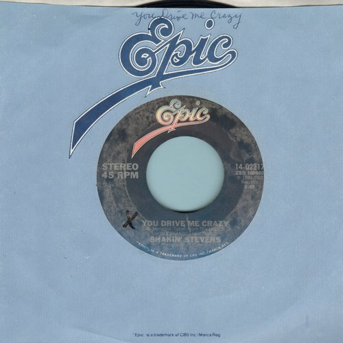 Stevens, Shakin' - You Drive Me Crazy/Let Me Show You How (with Epic company sleeve) - NM9/ - 45 rpm Records