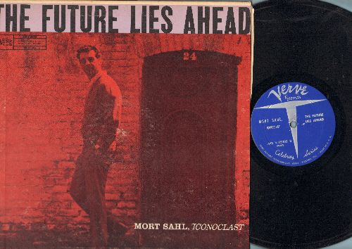 Sahl, Mort - The Future Lies Ahead - Early stand-up routines by the legendary Pioneer of Observational Comedy (vinyl STEREO LP record) - EX8/VG7 - LP Records