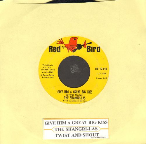Shangri-Las - Give Him A Great Big Kiss/Twist And Shout (FANTASTIC double-hitter!) (with juke box label) - EX8/ - 45 rpm Records