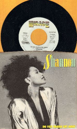 Shannon - Do You Wanna Get Way/Do You Wanna Get Away (Dub Version) (with picture sleeve) - NM9/NM9 - 45 rpm Records