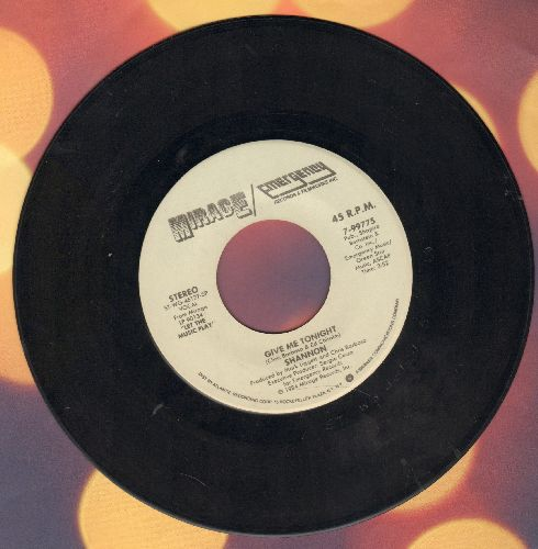 Shannon - Give Me Tonight/Give Me Tonight (Dub Mix) - EX8/ - 45 rpm Records