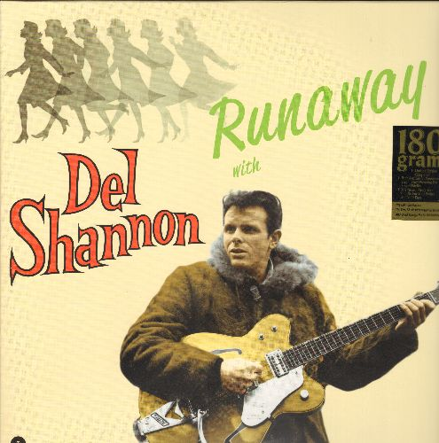 Shannon, Del - Runaway with Del Shannon: Little Town Flirt, Hats Off To Larry, The Prom, Day Dreams (180gram Virgin Vinyl re-issue, E.U. Pressing, SEALED, never opened!) - SEALED/SEALED - LP Records