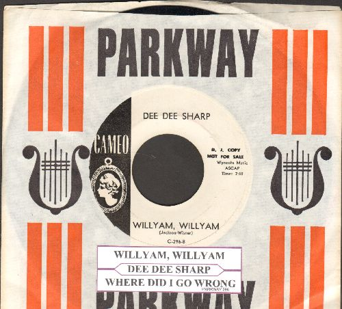 Sharp, Dee Dee - Willyam, Willyam/Where Did I Go Wrong (DJ advance copy withjuke box label and vintage Cameo company sleeve) - NM9/ - 45 rpm Records
