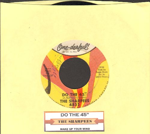 Sharpees - Do The 45/Make Up Your Mind (with juke box label) (minor wol) - VG7/ - 45 rpm Records