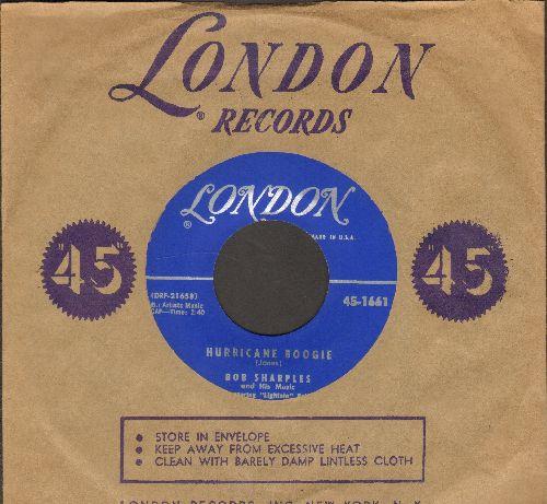 Sharples, Bob & His Music featuring Lightnin' Bob - Hurricane Boogie/Sadie's Shawl (MINT condition with vintage London company sleeve) - M10/ - 45 rpm Records
