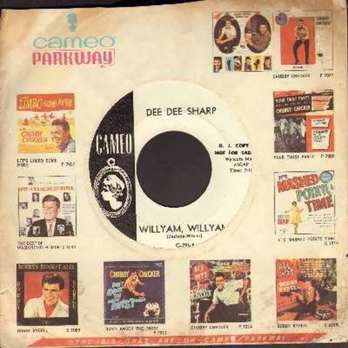 Sharp, Dee Dee - Willyam, Willyam/Where Did I Go Wrong (DJ advance copy with vintage Cameo company sleeve) - NM9/ - 45 rpm Records