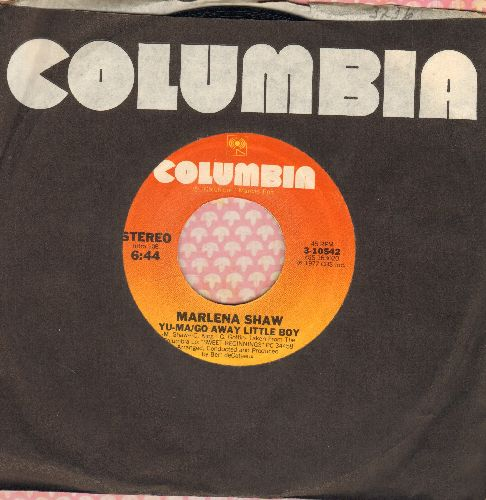 Shaw, Marlena - Yu-Ma/Go Away Little Boy/No Deposit, No Return (with Columbia company sleeve) - EX8/ - 45 rpm Records