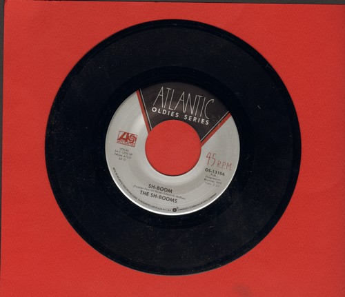 Sh-Booms - Sh-Boom/Smokey Joe's Café (by The Robins on flip-side) (early re-issue of vintage Doo-Wop recordings) - NM9/ - 45 rpm Records