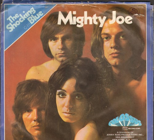 Shocking Blue - Mighty Joe/I'm A Woman (with picture sleeve) - M10/VG7 - 45 rpm Records