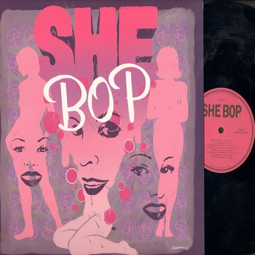 Fisher, Miss Toni, Janis Martin, Etta James, Barbie Gaye, Bonnie Sisters, Eartha Kitt, others - She Bop - Special 12 inch 45rpm Virgin Vinyl Pressing of Vintage Girl Sound Recordings. Includes Cracker Jack, My Boy Lollipop, Cry Baby, Hound Dog (Made in EU