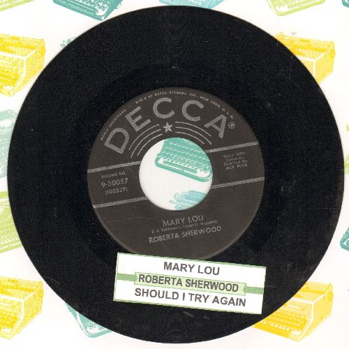 Sherwood, Roberta - Mary Lou/Should I Try Again (with juke box label) - EX8/ - 45 rpm Records