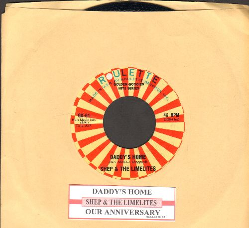 Shep & The Limelites - Daddy's Home/Our Anniversary (double-hit re-issue with juke box label) - NM9/ - 45 rpm Records