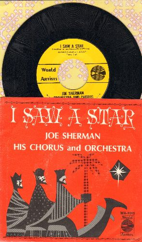 Sherman, Joe & His Orchestra & Chorus - I Saw A Star/The Stolen Hours (with RARE picture sleeve) - NM9/EX8 - 45 rpm Records
