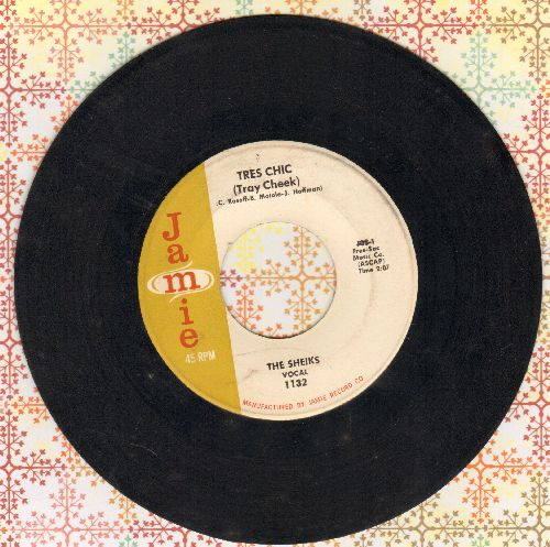 Sheiks - Tres Chic (Tray Cheek)/Tres Chic (Instrumental) - EX8/ - 45 rpm Records