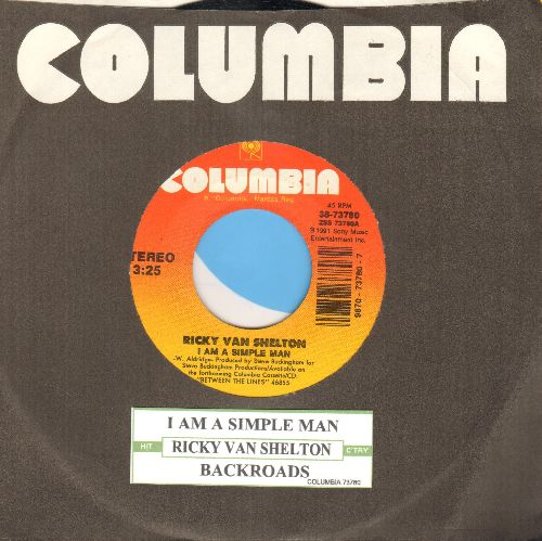Van Shelton, Ricky - I Am A Simple Man/Backroads (with juke box label and Columbia company sleeve) - NM9/ - 45 rpm Records