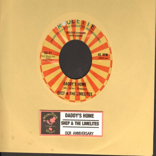 Shep & The Limelites - Daddy's Home/Our Anniversary (double-hit re-issue with juke box label) - M10/ - 45 rpm Records