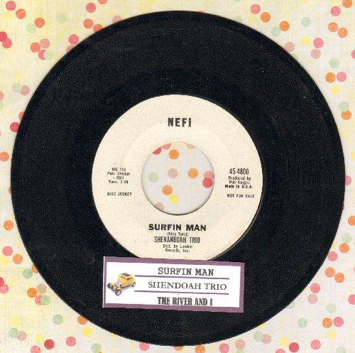 Shenandoah Trio - Surfin Man/The River And I (DJ advance pressing with juke box label) - EX8/ - 45 rpm Records