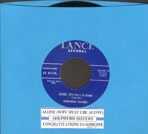 Shepherd Sisters - Alone (Why Must I Be Alone)/Congratulations To Someone  (with juke box label) - NM9/ - 45 rpm Records