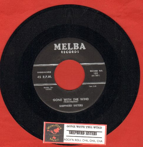Shepherd Sisters - Rock 'N Roll Cha Cha Cha/Gone With The Wind (with juke box label) - NM9/ - 45 rpm Records