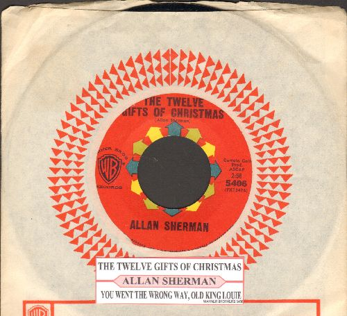 Sherman, Allan - The Twelve Gifts Of Christmas/You Went The Wrong Way, Old King Louis (with juke box label and vintage Warner Brothers company sleeve) - NM9/ - 45 rpm Records